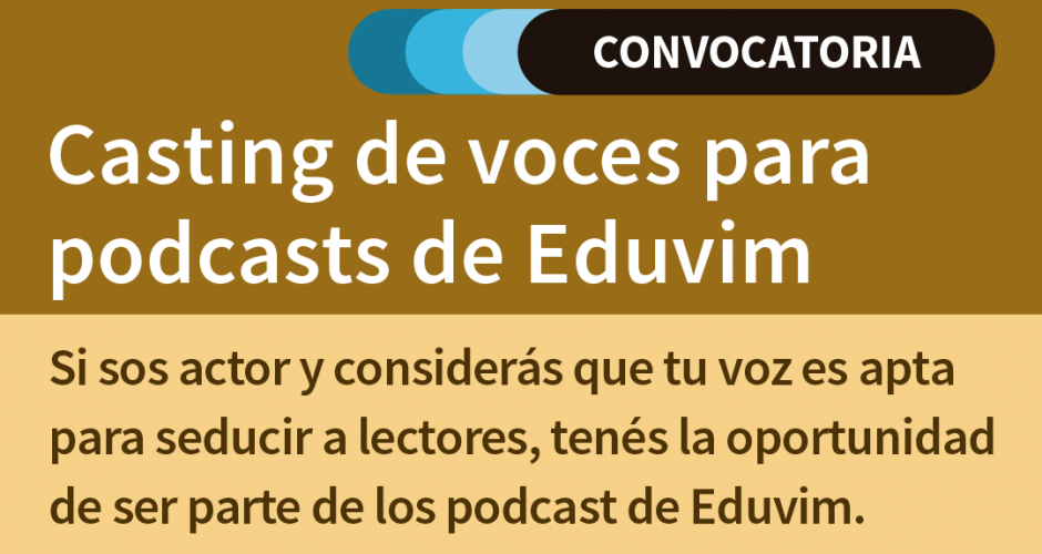 Flyer convocatoria casting para podcasts de Eduvim